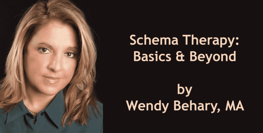 Wendy Behary - Schema Therapy